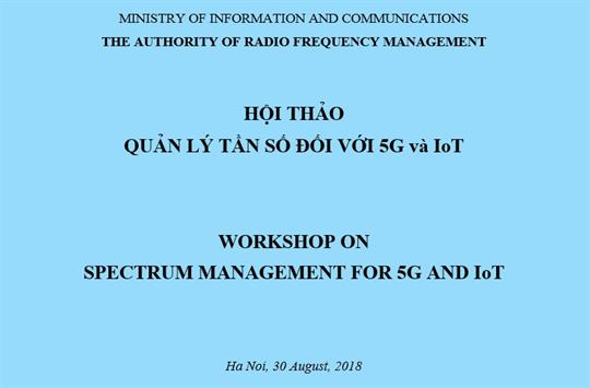 Workshop On  Spectrum Management For 5G & IoT